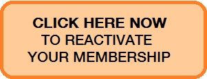 CLICK HERE to reactivate your membership.